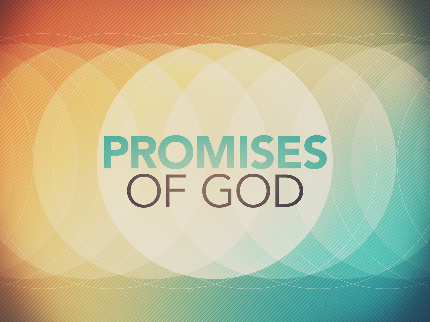 Promises of God - Week Three